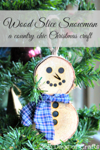 Wood burining wood slice snowman ornament country chic Christmas 365 Days of Crafts